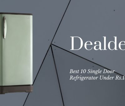 Best 10 Single Door Refrigerator Under Rs.15000
