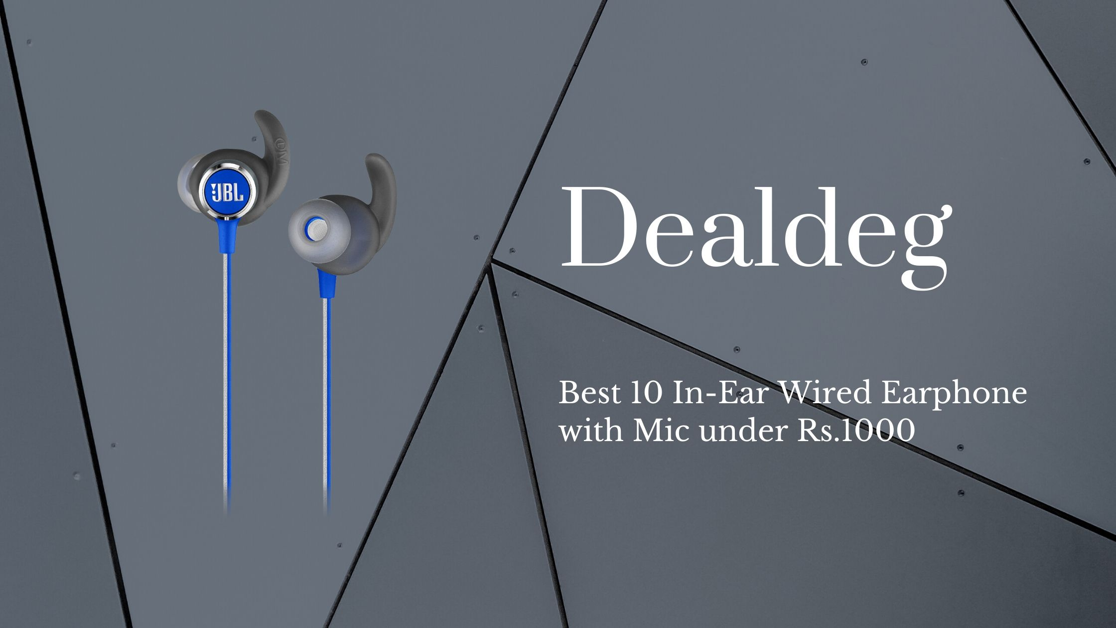 Best 10 In-Ear Wired Earphone with Mic under Rs.1000