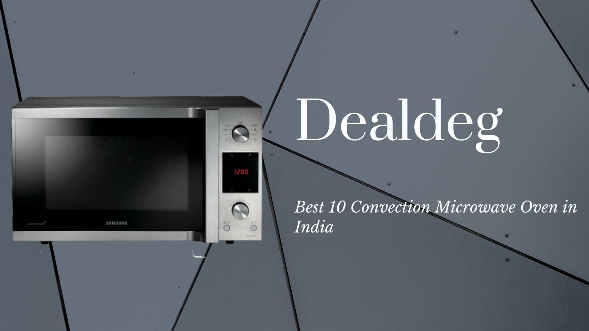Best 10 Convection Microwave Oven Rs. 9800.