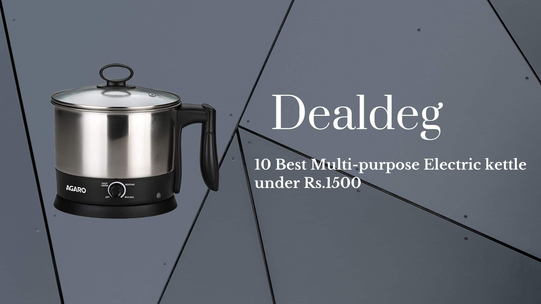 10 Best Multi-purpose Electric kettle under Rs.1500